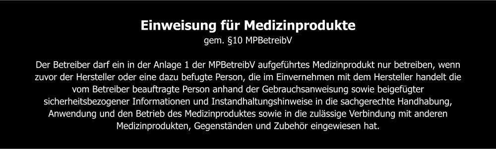 Einweisung-MPBetreibV